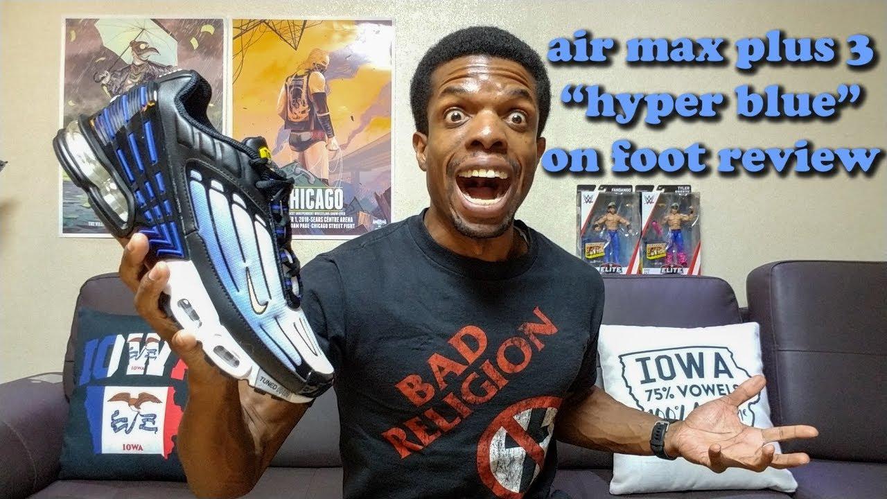 Nike Air Max Plus Iii Hyper Blue On Foot Review Cj9684 001