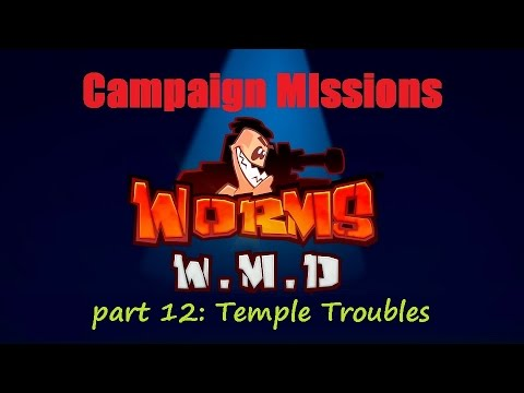 Worms WMD Campaign Mission 12  Temple Troubles