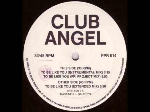 Club Angel - To Be Like You (Extended Mix)