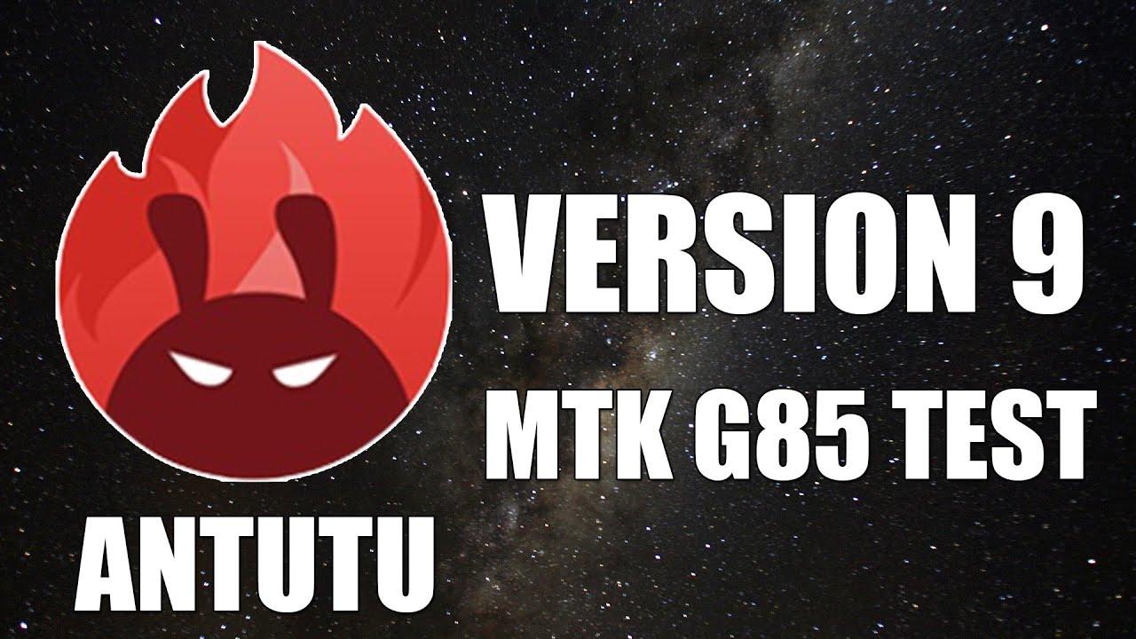 Antutu Version 9 MediaTek Helio G85 Test