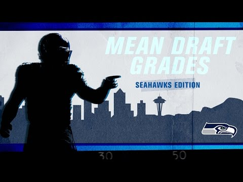 Mean Draft Grades: Seahawks Edition