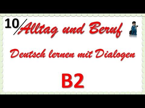 Alltag Und Beruf - B2 - Deutsch Lernen Mit Dialogen 10