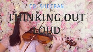 Thinking Out Loud - Ed Sheeran for violin and piano (COVER)