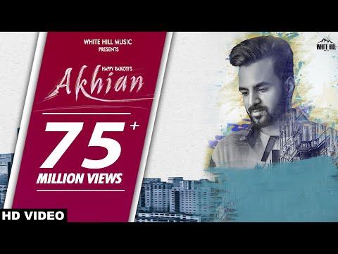 New Punjabi Sad Song 2018 | AKHIAN (Official Video) Happy Raikoti  ft. Navpreet Banga | GoldBoy
