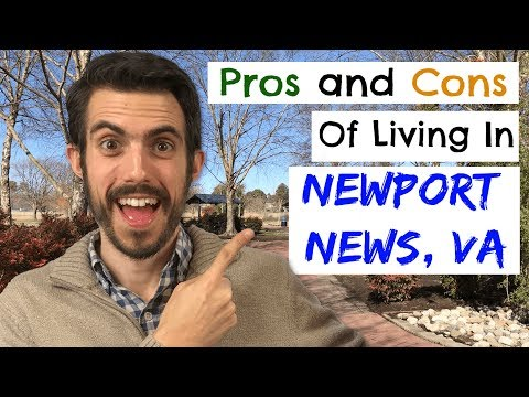 Pros And Cons Of Living In Newport News Virginia