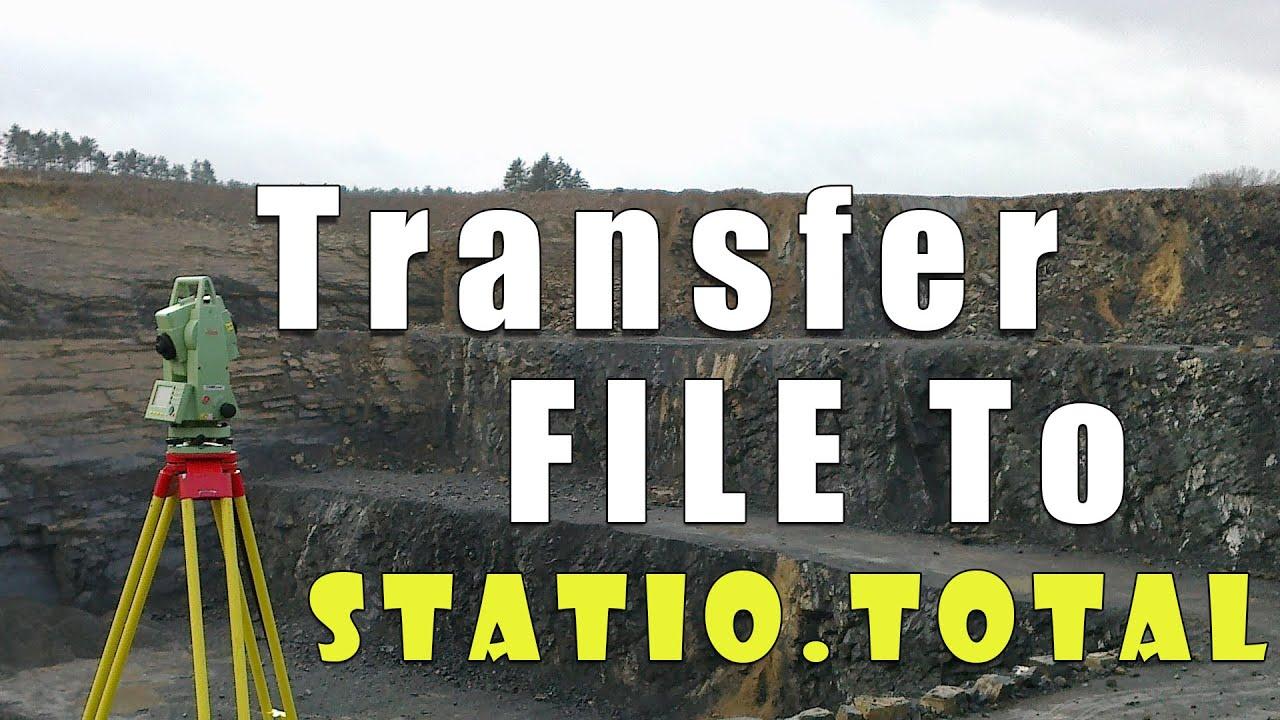 30 Tranfer File To Station Total Leica Tcr 1103 ماهي الملفات متوافقة مع المحطة الشاملة Youtube
