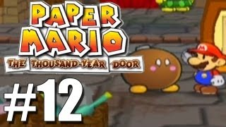 Let's Play Paper Mario:TTYD (Blind) -12- Finishing up in Rogueport
