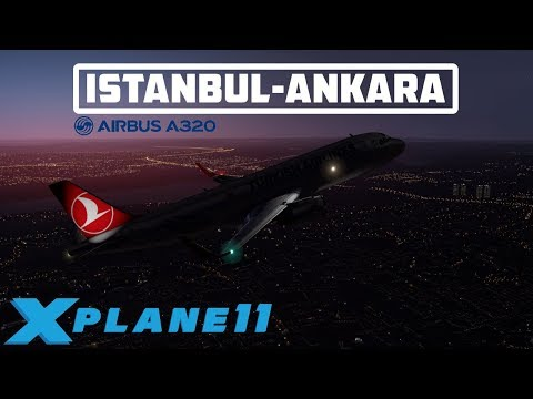 X-PLANE 11 | FLIGHT ISTANBUL-ANKARA | A320 (JARDESIGN) TURKISH AIRLINES | IVAO