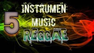 5 Instrumen Musik Reggae { INI YANG KAMU CARI } Back Sound Santuy 👍