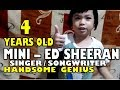 ED SHEERAN Shape Of You  4 years old TALENTED Gifted Most Awesome