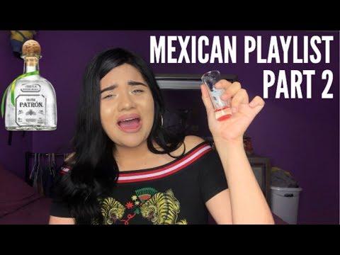 My Mexican Regional Playlist Part 2