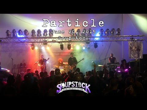 Particle: 2015-06-20 - Soupstock VI; Shelton, CT [HD]