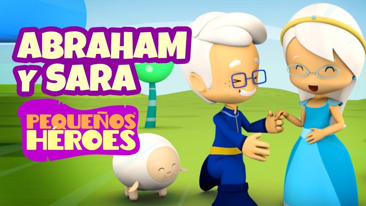 Historias de la Biblia para niños – Abraham y Sara – Pequeños Héroes