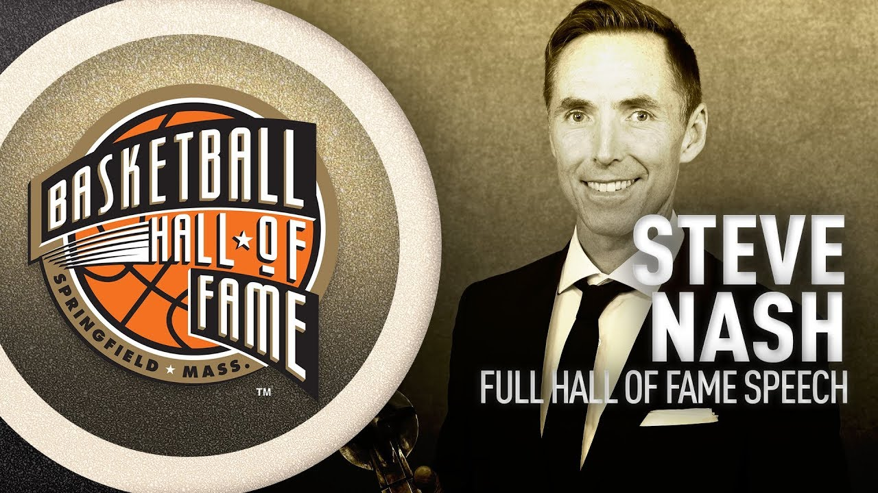 Steve Nash   Hall of Fame Enshrinement Speech