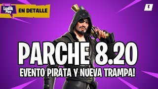 8.20 PARK IN DETAIL: PIRATA EVENT AND SANTABARBARA TRAP . . . . . . . . . . . . . . . . . . . . . . . . . . . . . . . . . FORTNITE SAVE THE WORLD Guide