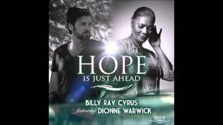 Billy Ray Cyrus Featuring Dionne Warwick - Hope Is Just Ahead [Radio Edit Fan Video] (2014)