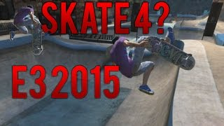 Repeat youtube video Skate 4 at E3? Opinions & Recap!