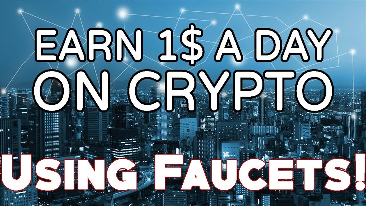 how to earn 1 a day in cryptocurrency