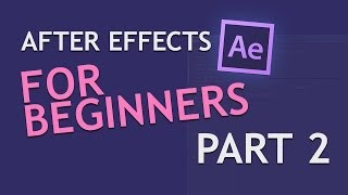 After Effects for Beginners Part 2: Layers
