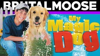 My Magic Dog – Movie Review – brutalmoose