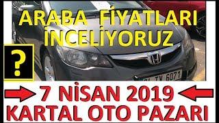 İSTANBUL KARTAL OTO PAZARI ARABA FİYATLARI İNCELEME 2019