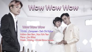 Karen song Wow Wow Wow Dah Chi Nyine Full song[Music Video] …
