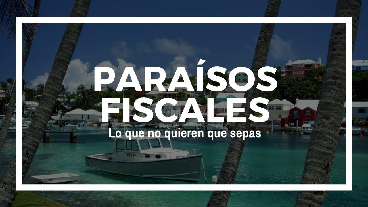 Image result for paraisos fiscales lo que no quieren que sepas