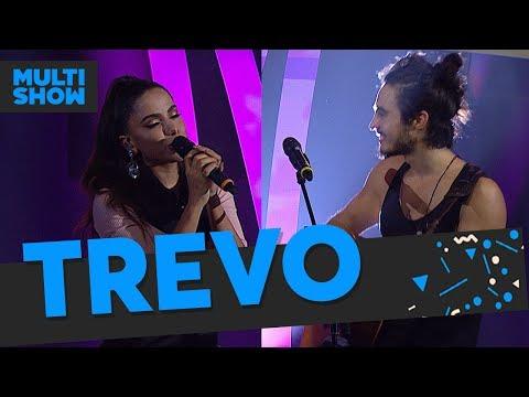 Trevo  Anitta + Tiago Iorc   Boa    Multishow