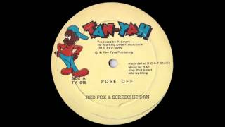 Red Fox  & Screechie Dan ‎– Pose Off