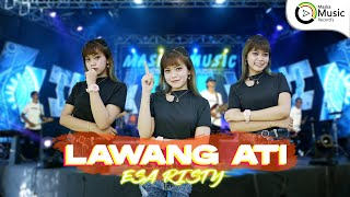 Esa Risty - Lawang Ati