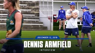 AFLW: Dennis Armfield interview (December 12, 2018)