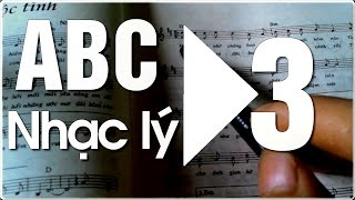 Học đàn Guitar ABC cơ bản - NHẠC LÝ CƠ BẢN 3