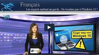 Ne touchez pas à Windows 10 !