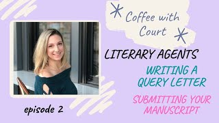 My Process of Submitting a Manuscript to Literary Agents