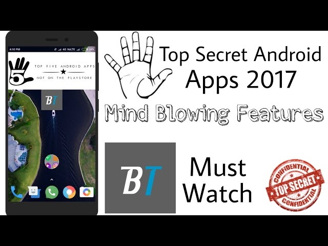 5 Top Secret Android Apps not on Playstore with Amazing Features