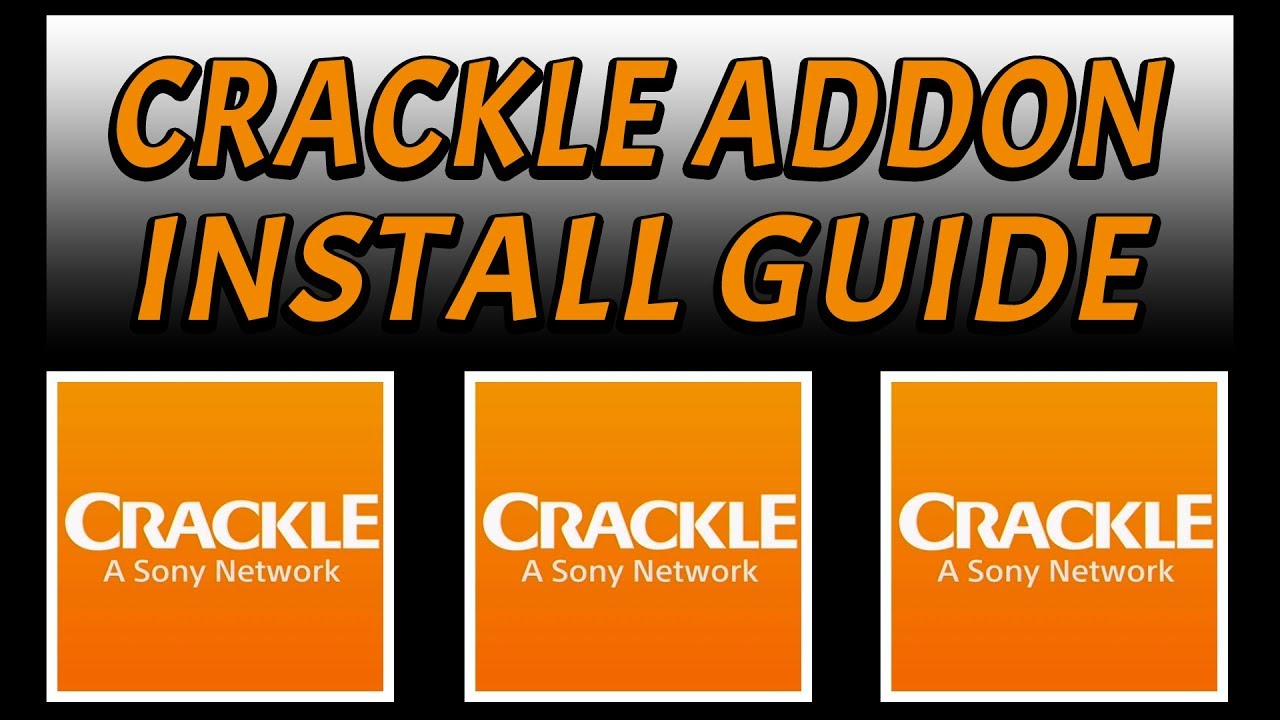 CRACKLE FOR KODI = FREE LEGAL HD MOVIES & TV SERIES (1 CLICK PLAY) WORKS GREAT! KODI 2018