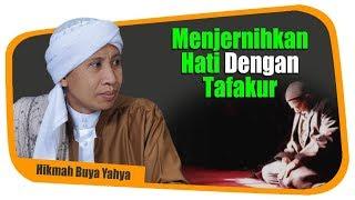 Download Video Menjernihkan Hati Dengan Tafakur - Hikmah Buya Yahya MP3 3GP MP4