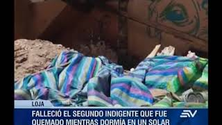 Fallece segunda víctima de incendio en Loja