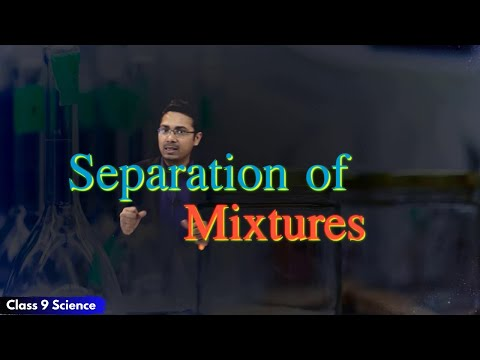 Is Matter Around Us Pure | Separation of Mixtures | CBSE Class 9 Science