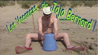 Les Vacances de Jojo Bernard