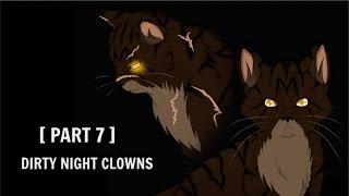 【Warriors】 Tigerstar MEP   Part 7