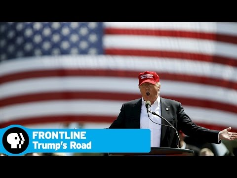FRONTLINE | Trump's Road to the White House - Preview | PBS
