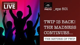 TWiP is BACK! The madness continues with episode 501