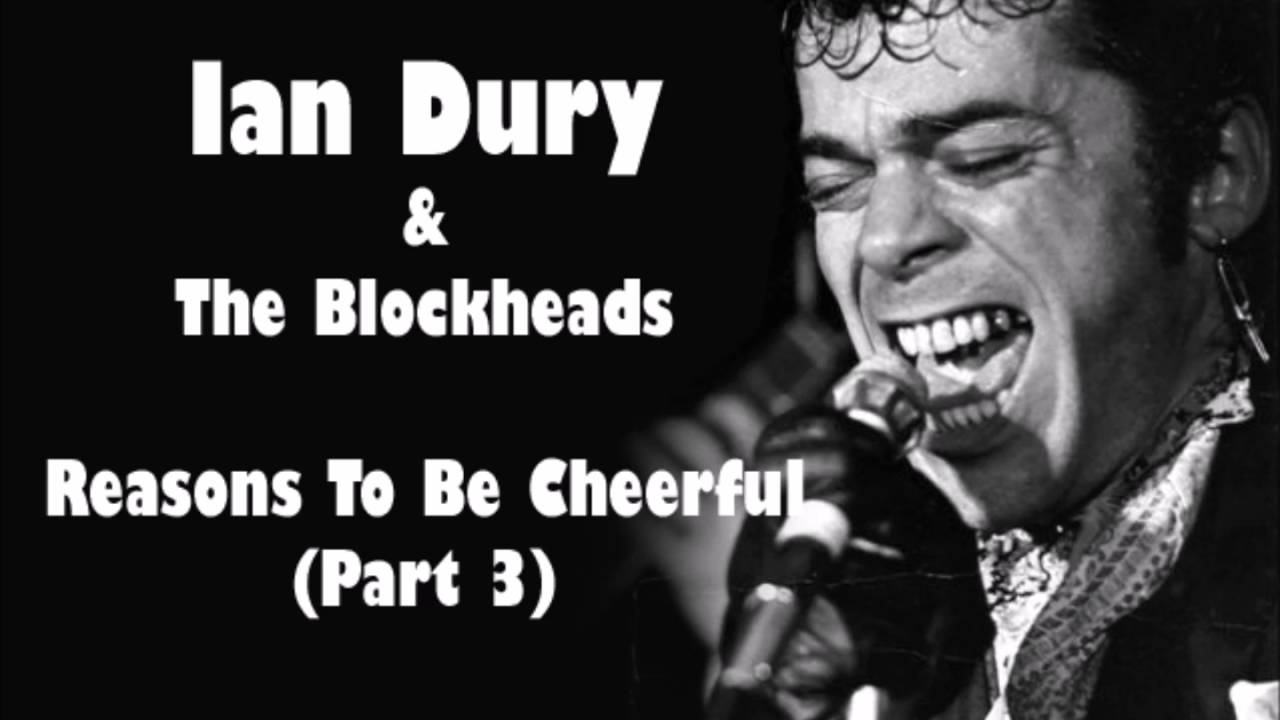 Ian dury the blockheads reasons to be cheerful part 3 youtube solutioingenieria Gallery