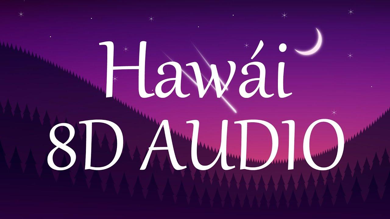 Maluma - Hawái (8D AUDIO) 360°