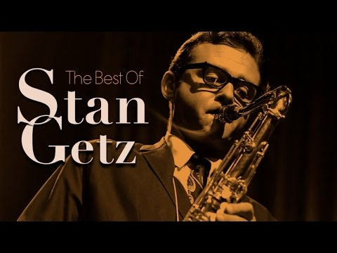 The Best of Stan Getz Mp3