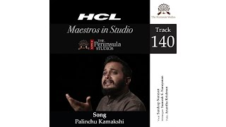 Palinchu Kamakshi-Sandeep Narayan-HCL Maestros in Studio Live @TPS