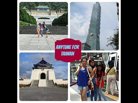 Anytime for Taiwan- TAIWANderful Experience!