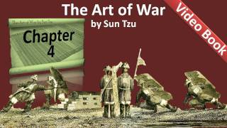 Chapter 04 - The Art of War by Sun Tzu - Tactical Dispositions