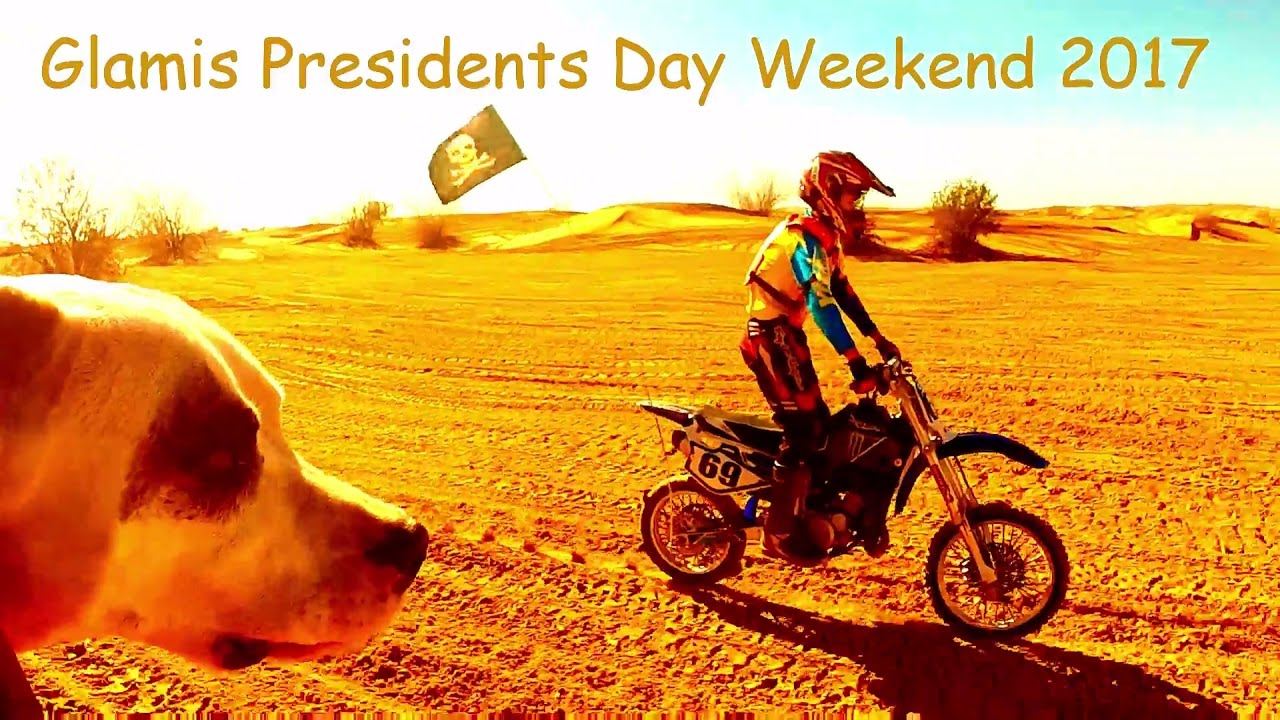 Glamis Presidents Day Weekend 2017 Youtube